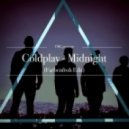 Coldplay - Midnight  (Farbenfroh Edit)