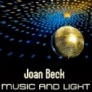 Joan Beck - Music, Light  (Jd Style Radio Edit)