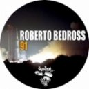 Roberto Bedross - 91  (Original Mix)