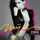 Mya - Free  (Barbary Remix)