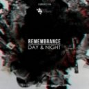 Remembrance - Day & Night  (Original mix)