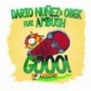 Dario Nunez, Obek - GOOO! feat. Ambush  (Original mix)