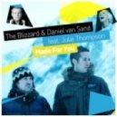 The Blizzard & Daniel van Sand feat. Julie Thompson - Made For You  (Phillip J Remix)