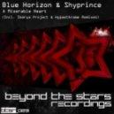 Blue Horizon & Shyprince - A Miserable Heart  (Original Mix)