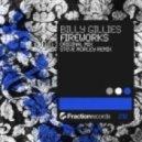 Billy Gillies - Fireworks  (Steve Morley Remix)
