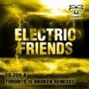Electric Friends - \'Electric Friends\'  (Ed 209 Remix)