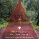 Sleazy McQueen - You Know How  (Kasper Bjorke Remix)