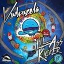 Vudvuzela feat. Donnie Ozone - \'Lil Ass Kicker  (Original Mix)