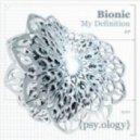 Bionic - Method To Madness  (Original mix)