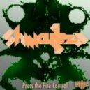 Shwanza - Press the Fire Control  (EhRah Remix)