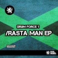 Drum Force 1 - I Am A Rastaman  (Original Mix)