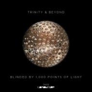 Trinity & Beyond - Drifting Moments  (Original mix)