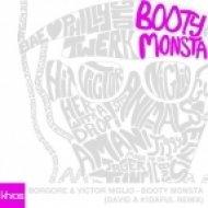 Borgore & Victor Niglio - Booty Monsa  (David A Remix)