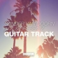 Sander van Doorn & Firebeatz - Guitar Track  (Lau Savano Deep House Bootleg)