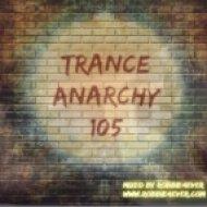 Robbie4Ever - Trance Anarchy 105 ()
