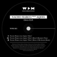 Nacho Marco, Aqeel - Open  (Original Mix)