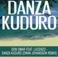 Don Omar feat. Lucenzo - Danza Kuduro  (Ewan Johansson Remix)