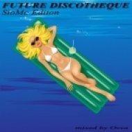 Ovca - Future Discotheque  (SloMo Edition)