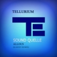 Sound Quelle -  Allous  (Karzen Remix) ((Karzen Remix) )