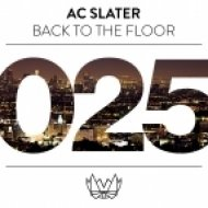 AC Slater - Freaky  (Original mix)