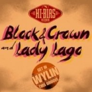 Block & Crown, Lady Lago - Wylin\' (Get in This Groove)  (Original Mix)
