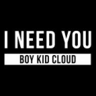 Boy Kid Cloud - I need you  (Original mix)