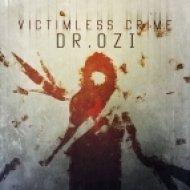 Dr. Ozi - Victimless Crime  (Original mix)