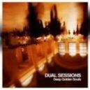 Dual Sessions - Positive Vibration  (Original mix)