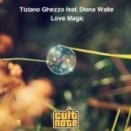Tiziano Ghezzo - Love Magic  (H@k Remix)