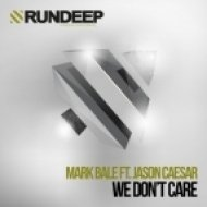 Mark Bale, Jason Caesar - We Don\'t Care feat. Jason Caesar  (Twopack Remix)