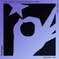 Luigi Rocca, Marco Primucci - Ego  (Original Mix)