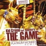Kid Creme - The Game  (Platinum Monkey Remix)