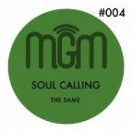 The Same - Soul Calling  (Original Mix)