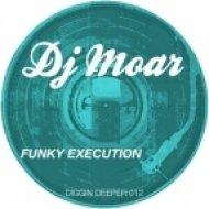 DJ MOAR - Oh Come Baby  (Original mix)