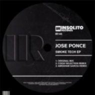 Jose Ponce - Smoke Tech  (Original Mix)