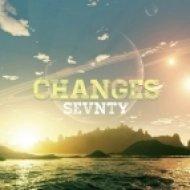 Sevnty - Changes   (Original mix)