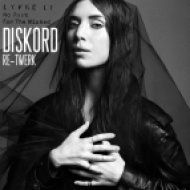 Lykke Li  - No Rest For The Wicked  (Diskord Re-Twerk)