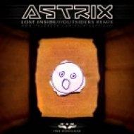 Astrix - Lost Inside  (Outsiders Remix)