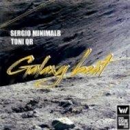 Sergio MinimalB, Toni QR - Galaxy Beat  (Original Mix)