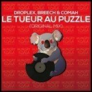 Breech, Comah, Droplex - Le Tueur Au Puzzle  (Original Mix)