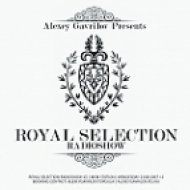 Alexey Gavrilov - Royal Selection 110 (16.04.14)  (Royal Selection 110)