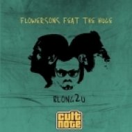 Flowersons Ft. The Huge - Blong2u  (Pino Firmani & Stefano Capasso Remix)