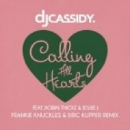 DJ Cassidy Feat. Robin Thicke & Jessie J - Calling All Hearts (Frankie Knuckles & Eric Kupper Remix) (Frankie Knuckles & Eric Kupper Remix)