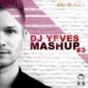 Avicii feat. Salem Al Fakir vs. Codec  -  You Make Me   (Dj Yeves Mash-Up)