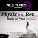 Phyzix ft. Ren - Back To You  (Cloudriver Remix)