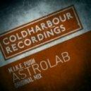 M.I.K.E. Push - Astrolab  (Original mix)
