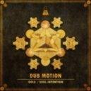 Dub Motion - Gold  (Original mix)