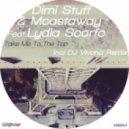 Dimi Stuff, Mcastaway, Lydia Scarfo - Take Me To The Top (Original Mix)