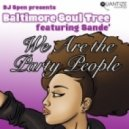 Baltimore Soul Tree, Sande\' - We Are The Party People (Spen, Thommy & Neal Remix)