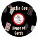 Justin Lee - House Of Cards (Original Mix)
